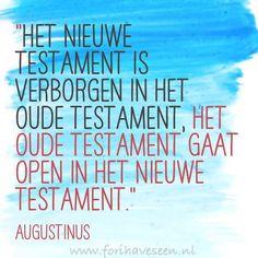 Quote van de dag |  Het nieuwe en oude testament #ForIHaveSeen #Quotevandedag