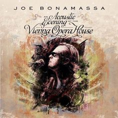Joe Bonamassa : An Acoustic Evening At The Vienna Opera House 3xLP
