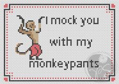 """PixyStitches's Pattern Store on Craftsy - Buffy The Vampire Slayer BTVS quote """"I mock you with my monkey pants"""""""