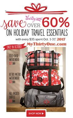 October 2017 Thirty-One Gifts Customer Special... It's a great month to party with Thirty-One! Only in October, spend $35 US/$40 CA and get the Retro Metro Weekender, Foldover Weekender or All-Packed Duffle for $31 US/ $39 CA. THESE MAKE GREAT GIFTS. Learn more at MyThirtyOne.com/PiaDavis or change to your consultant in the upper right hand corner of the website.