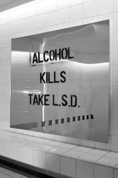 Alcohol kills thes lsd