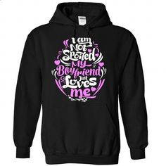 I am not Spoiled, My BF just Loves Me! - #band tee #pink sweater. CHECK PRICE => https://www.sunfrog.com/Funny/I-am-not-Spoiled-My-BF-just-Loves-Me-7951-Black-Hoodie.html?68278