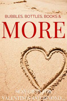 BUBBLES, BOTTLES, BOOKS & MORE FOR YOUR VALENTINE | Leslie Sbrocco