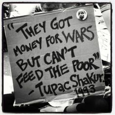 Tupac Shakur, 2pac, Protest Signs, Protest Posters, Protest Art, Power To The People, How To Get Money, Me Quotes, Tupac Quotes