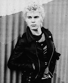 Billy Idol; This guy is crazy  but who doesn't love him? Such great music followed by superb lyrics!!!
