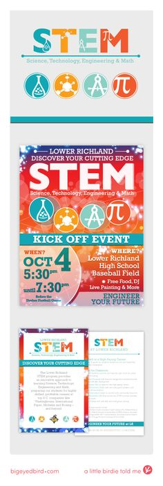 STEM Programs (Science, Technology, Engineering, Math) are popping up in school districts across the United States as part of a national initiative to prepare students for a world increasingly dominated by those fields. Big Eyed Bird designed a youthful logo, program icons, promotional flyer and colorful event banners for the Richland County District 2 Kick-Off in October.
