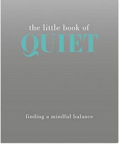 Some of the most influential people in history have made themselves heard despite their quiet voices and personalities, such as Gandhi, Nelson Mandela, and Bill Gates. The Little Book of Quiet takes a