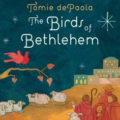 The Birds of Bethlehem by Tomie Depaola