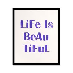 Life is Beautiful - Linocut Art Print in Royal Purple 8 x 10 Home Decor. $19.00, via Etsy.