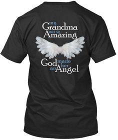 My Grandma was so Amazing God made her an Angel  T-Shirt in loving memory of your Grandma.   *****Please see photos for color options and size charts****   To order: 1. Choose your Color and Style 2. Choose your Size ****** 4XL AND 5XL FOR UNISEX AND HOODIE ONLY *****  WOMENS FITTED TEE : SIZE SMALL TO 3X ONLY *****   Vist our shop for this design on Coffee Mugs and Necklaces https://www.etsy.com/shop/CaliKays  -----------------------------------------------------------------  Shipping…