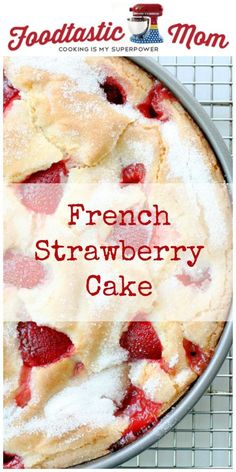 French Strawberry Cake by Foodtastic Mom Source by Related posts: Französischer Erdbeerkuchen Mini Desserts, Strawberry Dessert Recipes, Strawberry Cakes, Just Desserts, Delicious Desserts, Yummy Food, Desserts With Strawberries, Strawberry Buttermilk Cake Recipe, Strawberry Cream Cheese Cobbler