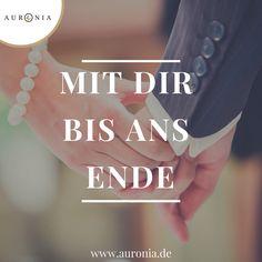 Mit dir bis ans Ende! Sprüche / Liebe / Hochzeit / Beziehung / Schön / Nachdenklich / Deutsch