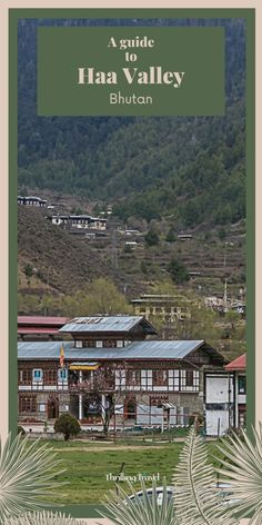 A travel guide to Haa Valley - a unspoilt rustic Himalayan valley in Bhutan. Discover the key attractions, the journey through the highest motorable pass of Bhutan - Chele la Pass, where to eat and stay and more.  #ThrillingTravel #travel #Bhutan #HaaValley #Asia #OffbeatTravel #Nature #Himalayas #TravelGuide China Travel, India Travel, Japan Travel, Bhutan, Travel Guides, Travel Tips, Travel Abroad, Best Places To Travel, Cool Places To Visit