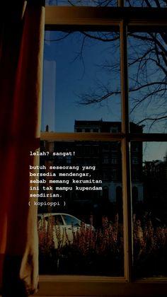 Reminder Quotes, Mood Quotes, Life Quotes, Cinta Quotes, Quotes Galau, Quotes Indonesia, Media Design, Picture Quotes, Captions