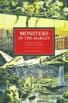 Monsters of the Market: Zombies, Vampires, and Global Capitalism | Haymarket Books