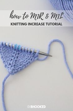 How to M1R and M1L in knitting. Click through for the instructions and video tutorial! #BHooked #Knitting #KnittingStitches