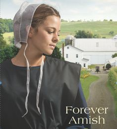 Forever Amish, 3rd novel in The Legacy of Lancaster Trilogy