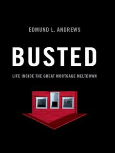 2009 Non-Fiction. A veteran New York Times economics reporter, Ed Andrews was intimately aware of the dangers posed by easy mortgages from fast-buck lenders. Yet, at the promise of a second chance at love, he succumbed to the temptation of subprime lending and became part of the economic catastrophe he was covering. In surprisingly short order, he amassed a staggering amount of debt and reached the edge of bankruptcy.