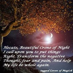 Gypsy Moon& Enchanted Chronicles chant to Hecate to change negative to positive Hecate Goddess, Gypsy Moon, Magick Spells, Summoning Spells, Moon Spells, Wiccan Witch, Wicca Witchcraft, Hedge Witch, Witch Spell