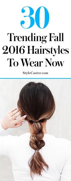 30 fall 2016 hairstyles to wear now | @stylecaster | fall hair ideas