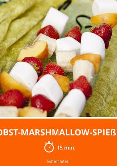 Obst-Marshmallow-Spieße - smarter - Zeit: 15 Min.   eatsmarter.de