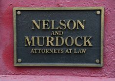 Nelson and Murdock: Attorneys at Law. (or as Matt and Foggy like to call it for their inside joke: Avocados at Law)