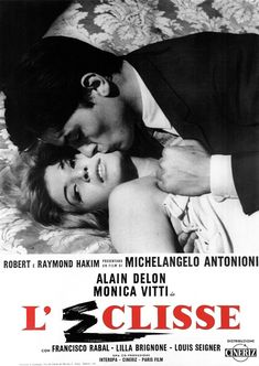 L'eclisse by Michelangelo Antonioni, Monica Vitti & Alain Delon Michelangelo Antonioni, Sophia Lauren, Paris Film, Cinema Posters, Movie Posters, Cinema Cinema, Pier Paolo Pasolini, Vintage Movies, Posters
