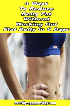 healthy living strategy: 4 Ways to Reduce Belly Fat Without Working Out Fitness Plan, Fitness Tips, Health Fitness, Reduce Belly Fat, Fitness Exercises, Workout For Beginners, Fast Weight Loss, Flat Belly, Fun Workouts