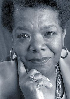 Maya Angelou- truly an inspiring, amazing woman!