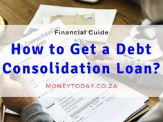 Learn the way to get out of all of your debt for good. Debt consolidation loans help you pay off your all debts. Learn how to get one & potential fees. Consolidation Loans, Get One, How To Get, South Africa, Learning, Studying, Teaching, Onderwijs