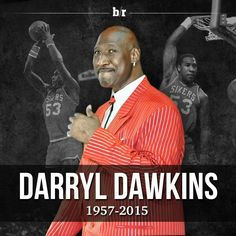 Longtime NBA center Darryl Dawkins, perhaps best known for his emphatic slam dunks, died Thursday at the age of 58.