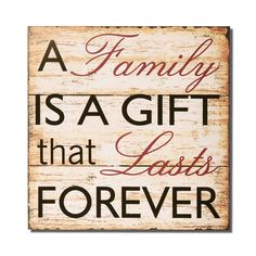 "Tattoo Ideas & Inspiration - Quotes & Sayings | ""A family is a gift that lasts forever"" 