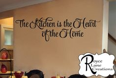 The Kitchen is the Heart of the Home vinyl kitchen wall decal by Royce Lane Creations