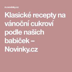 Klasické recepty na vánoční cukroví podle našich babiček– Novinky.cz