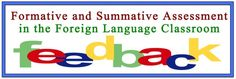 Summative and Formative Assessment in the Foreign Language Classroom