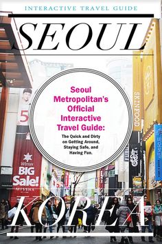 Seoul Travel Guide This is a mock, non-commercial city travel guide which I designed using online resources, including articles, information, and pictures from Visit Seoul (the official tour guide to everything Seoul) www.thetravelspark.com