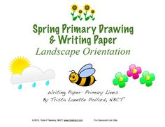 Spring Writing & Drawing Primary Lined Paper (Landscape Orientation)Are your students ready to write about spring? Well here are two great files filled with spring-themed writing paper! Spring forward into #Writing! #TpTdotcom #chalkspotcom #spring #teachers