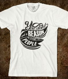 DON'T NEED A REASON TO HELP PEOPLE BROWN http://skreened.com/quoteandtees/don-t-need-a-reason-to-help-people-brown?