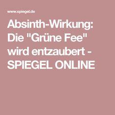 """Absinth-Wirkung: Die """"Grüne Fee"""" wird entzaubert - SPIEGEL ONLINE"""