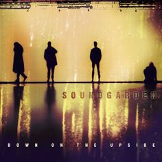 Rock Album Artwork: Soundgarden - Down on the Upside