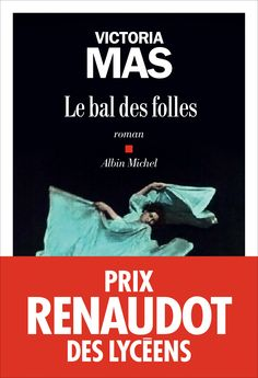 Buy Le Bal des folles by Victoria Mas and Read this Book on Kobo's Free Apps. Discover Kobo's Vast Collection of Ebooks and Audiobooks Today - Over 4 Million Titles! Lady Macbeth, Prix Renaudot, Le Blog De Vava, Emmanuel Carrère, Kevin Tran, Ruth Rendell, Kindle, Importance Of Library, Roman
