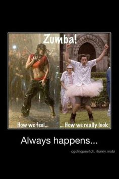 How I feel when I Zumba, what I look like when I Zumba! So true! But I love Zumba anyway! I Smile, Make Me Smile, Demotivational Posters, Friday Humor, Funny Friday, Humor Grafico, I Work Out, How I Feel, Just For Laughs