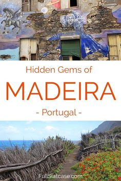 Secret places and true hidden gems of Madeira island in Portugal