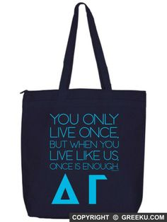 Delta Gamma Only Live Once Zippered Poly Tote