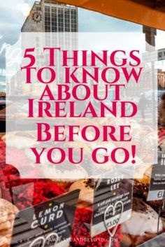 5 things you should know about Ireland