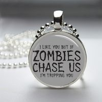 Zombie Funny Glass Tile Bezel Round Pendant Necklace  I think I need to have t-shirts made with this on it - 1 for me and one for each of my boys