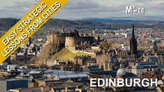 Easy Strategic Lessons from Cities: Edinburgh, Scotland with Wolfgang Riebe