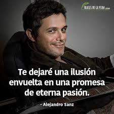 Imagen Relacionada Letras De Canciones Frases Alejandro Sanz Y