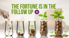 The Fortune is in the Follow Up.  http://scaleyourbusiness.venturetofreedom.com  #entrepreneur #business #onlinetraffic  #productivity #leadership #management