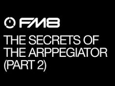 NI FM8: Learn The Secrets Of The FM8 Arpeggiator (Part 2)
